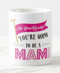 Are you ready going to be mug-mami